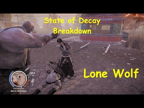 State of Decay YOSE BD Lone Wolf Update Alpha 1.5 Lv02 Ep 1/2
