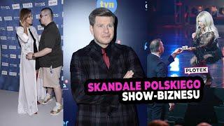Najgłośniejsze skandale polskiego show-biznesu.