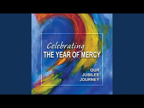 There's a Wideness in God's Mercy (Be Merciful)