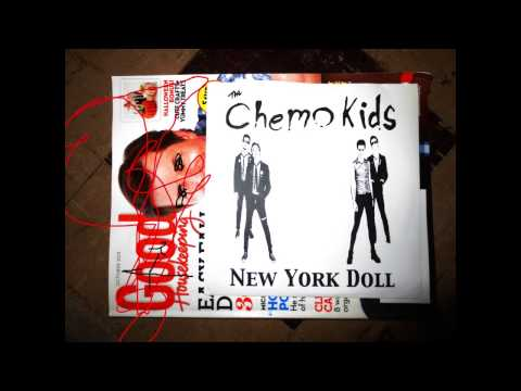 The Chemo Kids - New York Doll mp3
