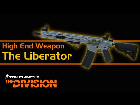 The Division - The Liberator: High End Assault Rifle Review