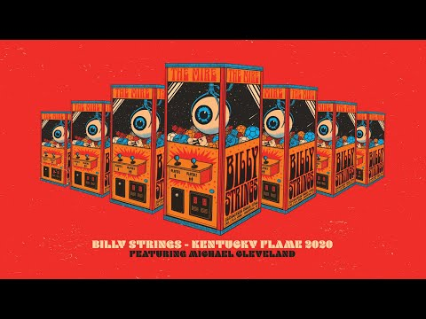 Kentucky Flame 2020 - Billy Strings Feat. Michael Cleveland
