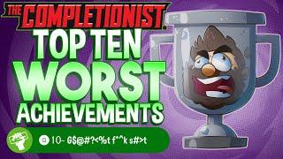 Top 10 Worst Achievements