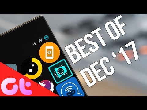 Top 10 Mindblowing Android Apps for December 2017
