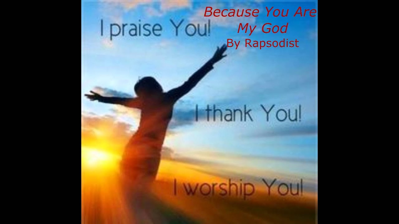 You are my god song