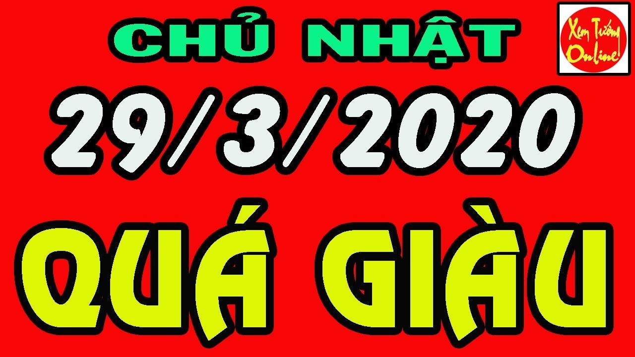 Tử Vi Ngày 29/3/2020 Con Giáp Bội Thu Tiền Bạc,TÀI LỘC KÉO ĐẾN CẢN KHÔNG NỔI