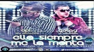 Opi 'The Hit Machine' Ft. Gotay 'El Autentiko' - Ella Siempre Me La Monta (Duran 'The Coach')*