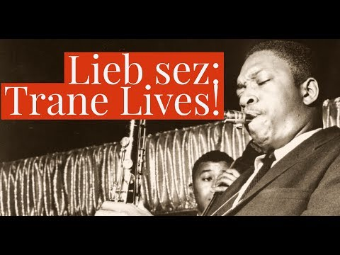 David LIebman - Trane Lives!