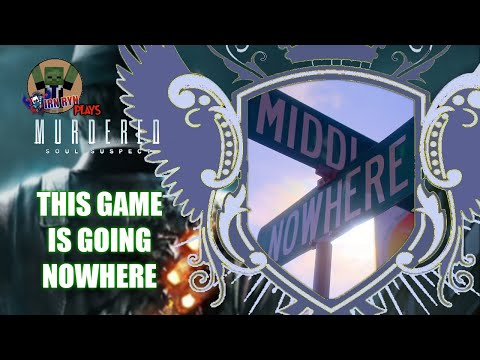 This Game is Going Nowhere | IRN RYN Plays Murdered: Soul Suspect |