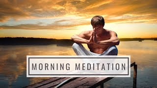 Morning Meditation With I AM Affirmations: Motivation, Positive Energy, Inner Peace & Confidence