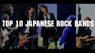 My Top 10 Japanese rock bands.