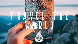 Travel the World ✈️🌍 - An Indie/Pop/Folk Vacation Playlist