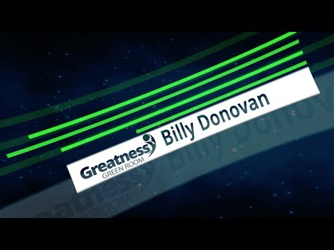 Greatness Green Room:  Billy Donovan on How to Limit Distractions and Win Repeatedly