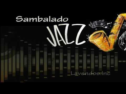 Sambalado versi Jazz ♫