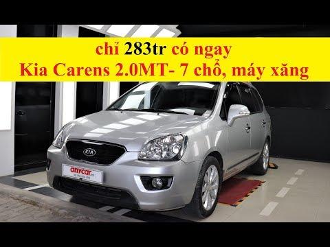 (ĐÃ NHẬN CỌC) 283tr có ngay Kia Carens SX 2.0MT - 7 chổ, máy xăng