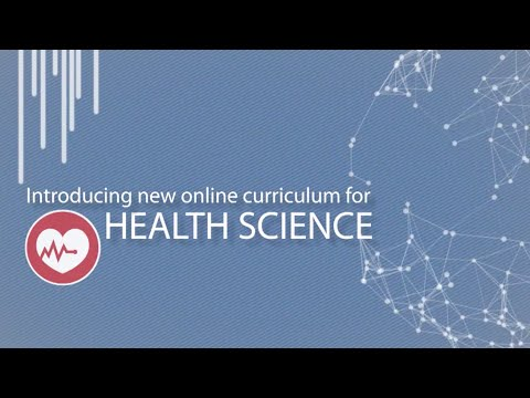 New Online Curriculum for Health Science