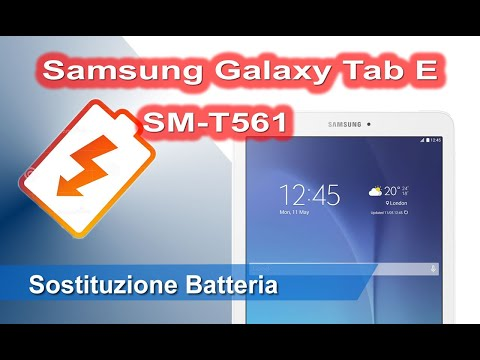 Samsung Galaxy Tab E SM-T561 sostituzione batteria - Battery Replacement
