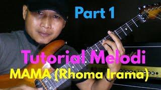 Tutorial Melodi Lagu MAMA PART 1 (Rhoma Irama) || GRATIS DOWNLOAD || Melodi Dangdut Termudah