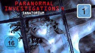 Paranormal Investigations 4 - Sanatorium (Horror, Ganzer Film)