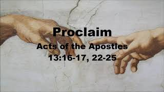 Proclaim - Acts 13:16-17, 22-25