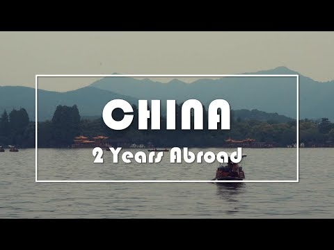 China 中国 - Living abroad for 2 years