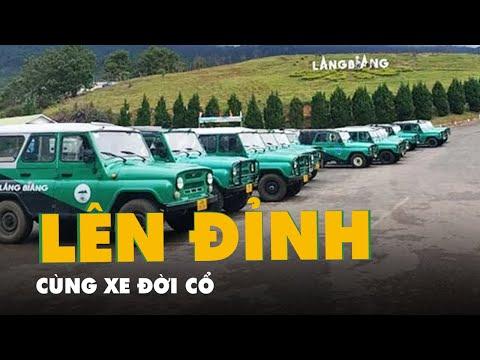 Bất chấp yêu cầu đình chỉ, đoàn xe Uoát 'đời cổ' vẫn chở khách lên đỉnh Langbiang