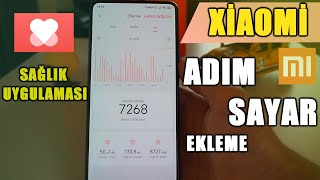 Xiaomi Telefonlara Adımsayar Ekleme ( Gizli Özellik) / Xiaomi Sağlık Uygulması Yükleme screenshot 5