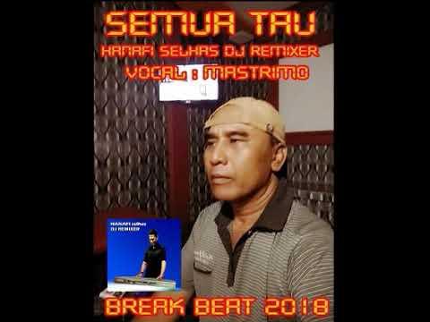 REMIX DJ SEMUA TAU