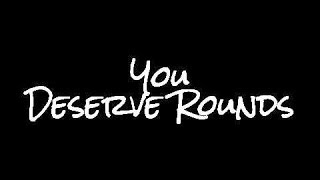 You Deserve A Rounds by Carl Garrett