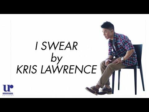 Kris Lawrence  - I Swear (Official Lyric Video)