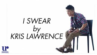 Kris Lawrence  - I Swear (Official Lyric Video)