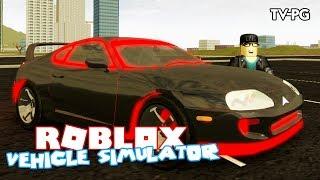 IRL DREAM CAR TOYOTA SUPRA | Roblox Vehicle Simulator