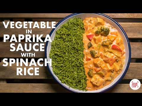 Vegetables in Paprika Sauce with Spinach Rice | Chef Sanjyot Keer