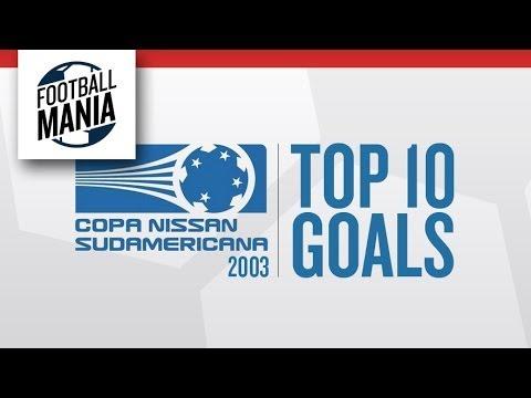 Top 10 Goals - Copa Sudamericana 2003