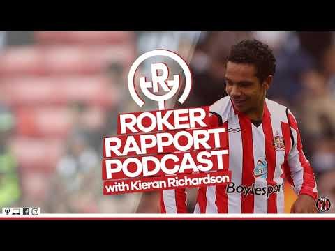 ROKER RAPPORT PODCAST: With Sunderland Legend Kieran Richardson!
