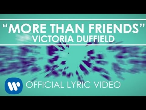 Victoria Duffield - More Than Friends [Lyric Video]