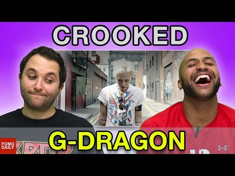 "G-Dragon ""Crooked"" • Fomo Daily Reacts"