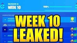 FORTNITE SEASON 8 WEEK 10 CHALLENGES LEAKED! WEEK 10 ALL CHALLENGES EASY GUIDE SEASON 8 CHALLENGES!