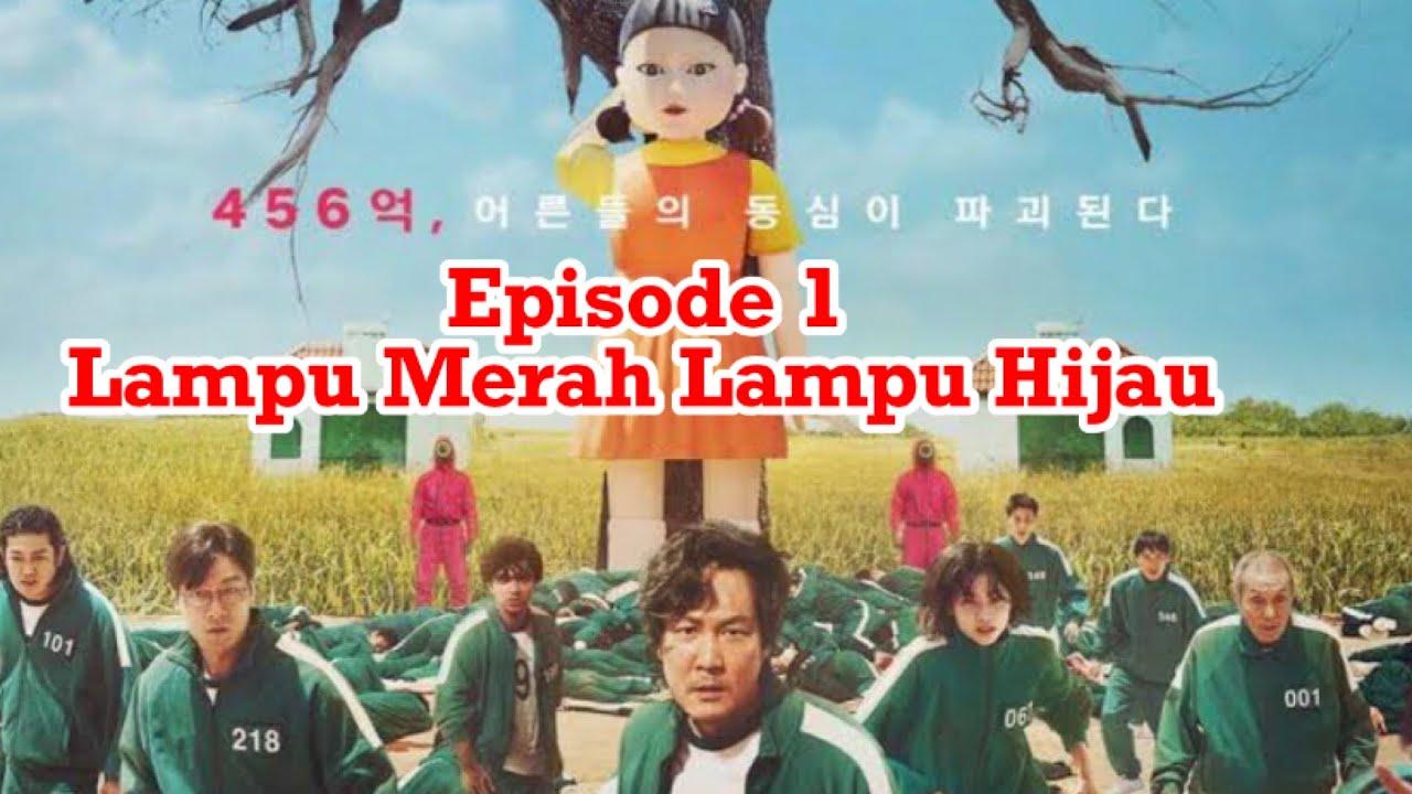 Download Squid game episode 1 Lampu Merah Lampu Hijau