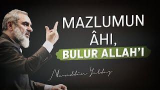 Mazlumun âhı, bulur Allah'ı - Nureddin Yıldız - Sosyal Doku Vakfı