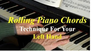 Rolling Piano Chords Technique For Left Hand