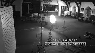Michael Jensen Després - Polkadot