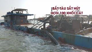 Cận cảnh tàu sắt hút hơn 100 khối cát giữa ban ngày trên sông Thạch Hãn