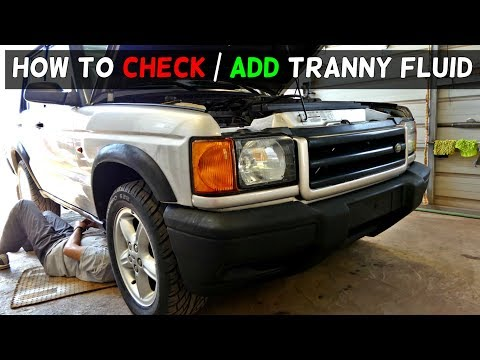 HOW TO ADD TRANSMISSION FLUID ON LAND ROVER DISCOVERY 2