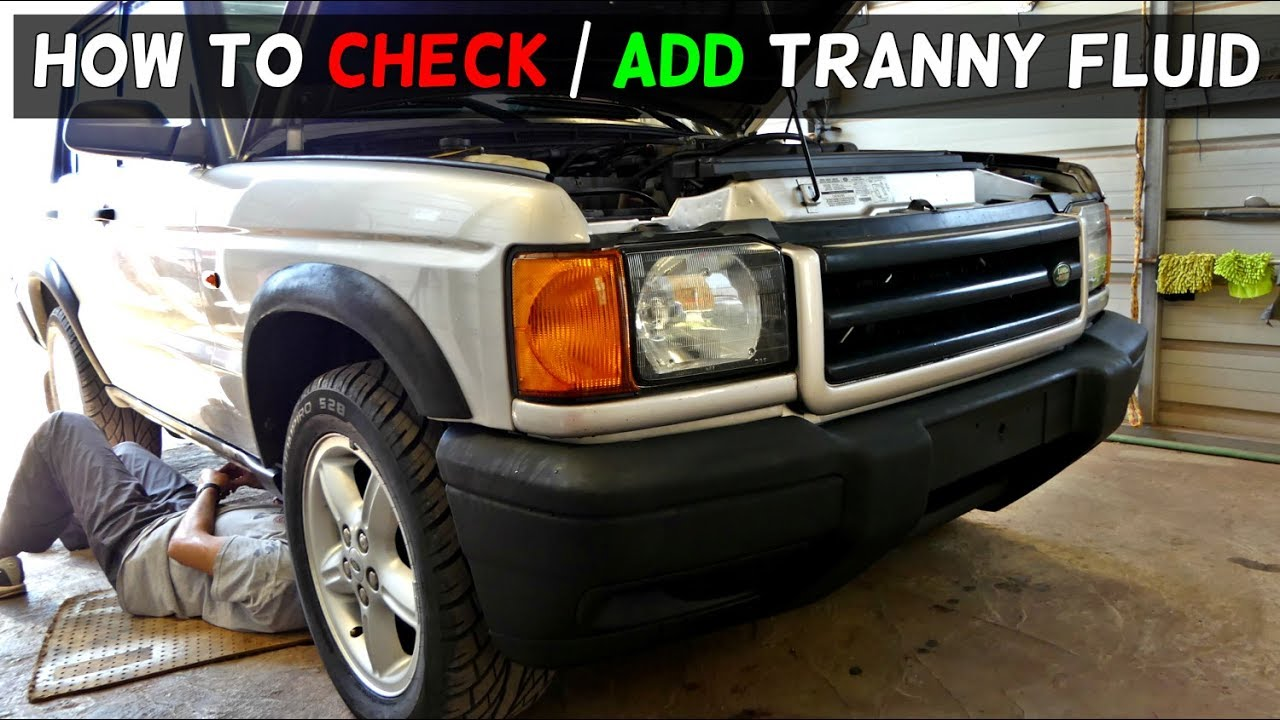 small resolution of how to add transmission fluid on land rover discovery 2