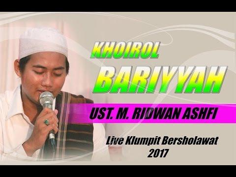 RIDWAN ASHFI-KHOIROL BARIYYAH Terbaru..!! - live Grobog Klumpit Bersholawat
