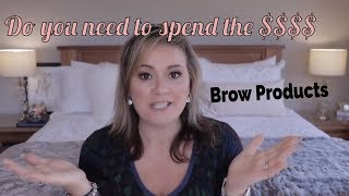 Do you Need to spend $$$ - Brow Products