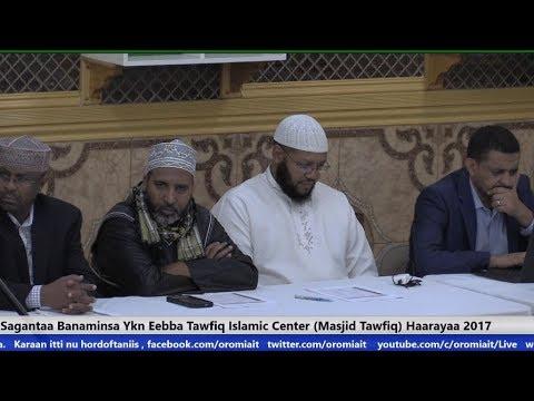 Sagantaa Banaminsa Ykn Eebba Tawfiq Islamic Center (Masjid Tawfiq) Haarayaa 2017