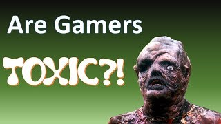 Are gamers TOXIC? A response to Charles Randall