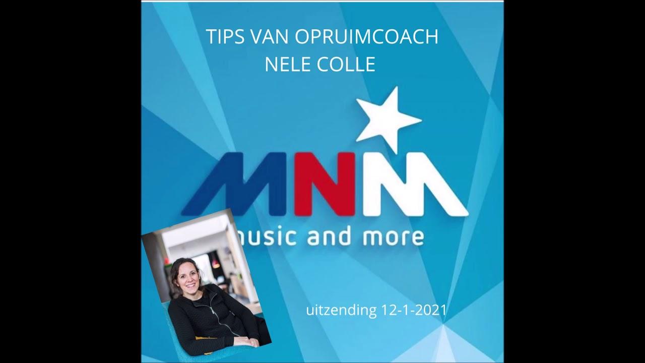 Radio MNM 12-1-2021 - Tips van opruimcoach Nele Colle